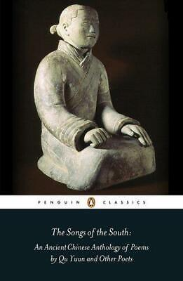 £4.39 • Buy The Songs Of The South: An Ancient Chinese Anthology Of Poems By Qu    Yuan And