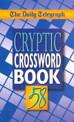 £9.43 • Buy The Daily Telegraph Cryptic Crossword Book 58: No. 58, Very Good Condition Book,