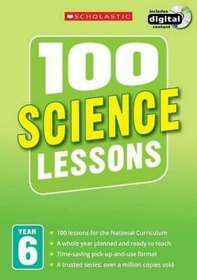 £6.62 • Buy 100 Science Lessons: Year 6 (100 Lessons - 2014 Curriculum), Very Good Condition