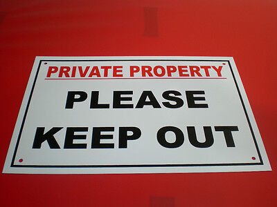 PRIVATE PROPERTY PLEASE KEEP OUT A4 Pre-drilled Plastic Sign Silk Screen Printed • 2.99£