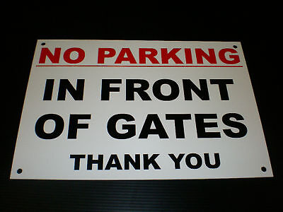 £2.99 • Buy No Parking In Front Of Gates Thank You A4 Pre-Drilled Plastic Sign Red & Black