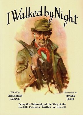 ROLFE FRED NORFOLK POACHING BOOK I WALKED BY NIGHT Paperback NEW • 22.45£
