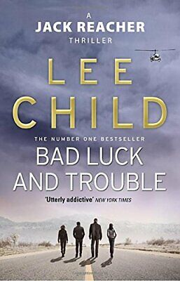Bad Luck And Trouble: (Jack Reacher 11) By Child, Lee Paperback Book The Cheap • 3.79£
