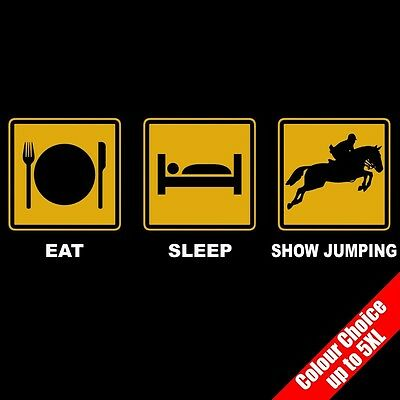 £8.95 • Buy Eat Sleep SHOW JUMPING Equestrian Horse Funny T-Shirt Gifts 16 Colours - To 5XL