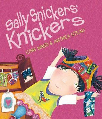 AU26.64 • Buy Sally Snickers' Knickers By Lynn Ward (English) Hardcover Book Free Shipping!
