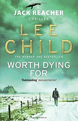 Worth Dying For: (Jack Reacher 15) By Child, Lee Book The Cheap Fast Free Post • 3.29£