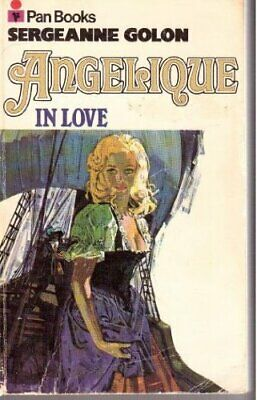 £11.99 • Buy Angelique In Love By Golon, Sergeanne Paperback Book The Cheap Fast Free Post