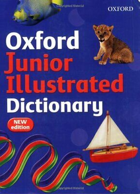 OXFORD JUNIOR ILLUSTRATED DICTIONARY By Dignen, Sheila Paperback Book The Cheap • 4.49£