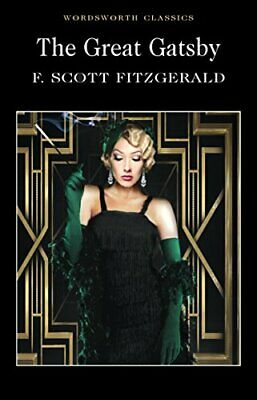 The Great Gatsby (Wordsworth Classics) By Fitzgerald, F. Scott Paperback Book • 3.59£