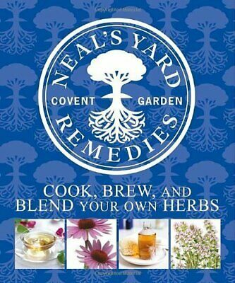 £3.59 • Buy Neal's Yard Remedies: Cook, Brew, And Blend Your Own Herbs Book The Cheap Fast