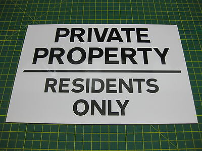 1 PRIVATE PROPERTY RESIDENTS ONLY 3mm RIGID SIGN • 4.44£