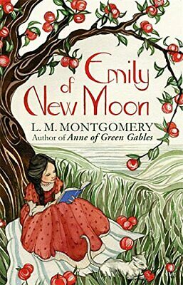 Emily Of New Moon: A Virago Modern Classic (Emily Trilogy) By Montgomery, L. M. • 5.99£