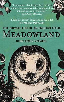 AU25.13 • Buy Meadowland: The Private Life Of An English Field By John Lewis Stempel (English)