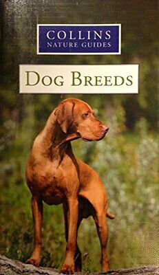 £3.59 • Buy Collins Nature Guides: Dog Breeds By Collins Nature Guide. 0007929293