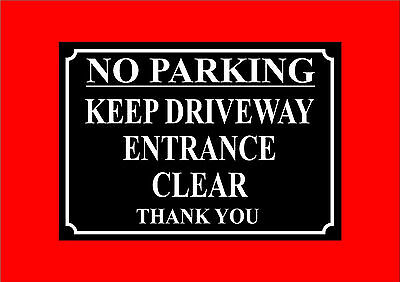 No Parking Keep Driveway Entrance Clear Thank You Sign 2 Designs And 4 Sizes • 0.99£