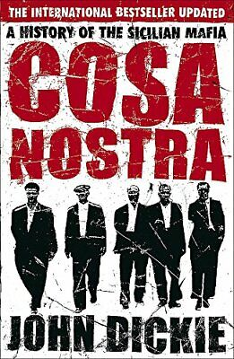 Cosa Nostra: A History Of The Sicilian Mafia By John Dickie Paperback Book The • 2.99£