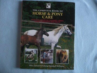 £2.49 • Buy The Complete Book Of Horse And Pony Care: Practical A... By Janson, Michael Book
