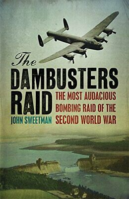 £3.29 • Buy The Dambusters Raid By Sweetman, Dr John Paperback Book The Cheap Fast Free Post
