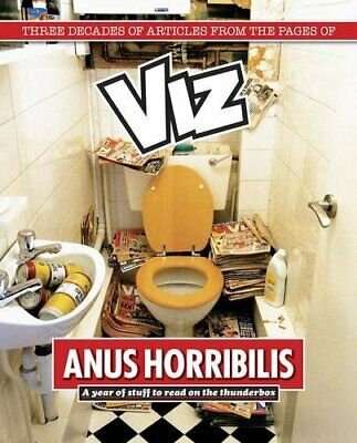 Anus Horribilis: A Year Of Stuff To Read On The Thunderbox By Viz Book The Cheap • 14.99£