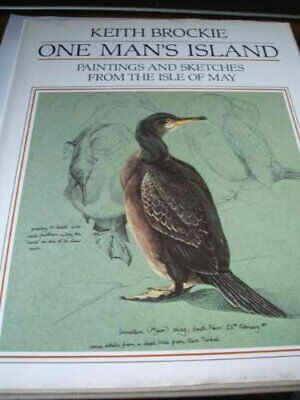 £7.99 • Buy One Man's Island: Paintings And Sketches From The ... By Brockie, Keith Hardback
