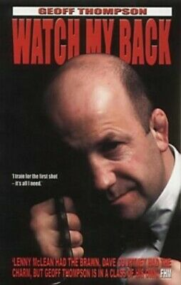 £4.99 • Buy Watch My Back: The Geoff Thompson Story By Thompson, Geoff Paperback Book The