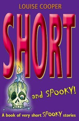 £3.99 • Buy Short And Spooky!: A Book Of Very Short Spooky St... By Cooper, Louise Paperback
