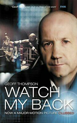 £6.49 • Buy Watch My Back By Thompson, Geoff Paperback Book The Cheap Fast Free Post