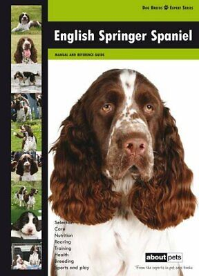 £13.99 • Buy English Springer Spaniel: Dog Breed Expert Series By About Pets Paperback Book