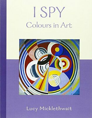 Colours In Art (I Spy) Paperback Book The Cheap Fast Free Post • 5.99£
