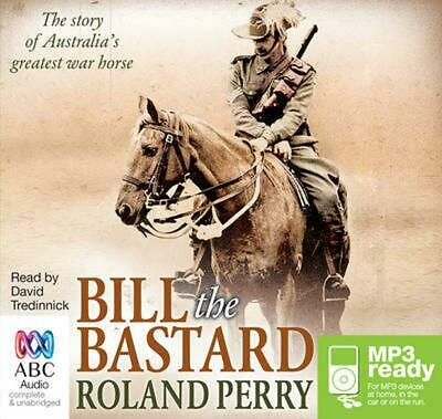 AU29.71 • Buy Bill The Bastard: The Story Of Australia's Greatest War Horse By Roland Perry (E