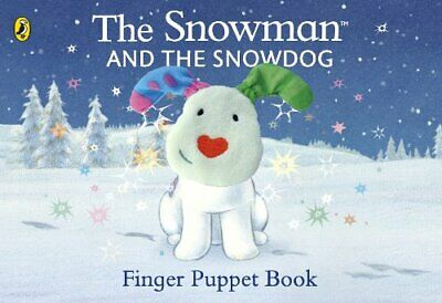 £3.86 • Buy The Snowman And The Snowdog Finger Puppet Book By Briggs, Raymond Book The Cheap