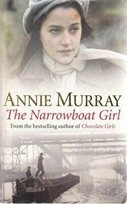 £3.99 • Buy The Narrowboat Girl By Murray, Annie Book The Cheap Fast Free Post