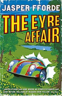 The Eyre Affair (Thursday Next) By Jasper Fforde 034073356X • 3.99£