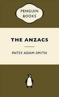 AU16.92 • Buy The Anzacs: War Popular Penguins By Patsy Adam-Smith (English) Paperback Book Fr