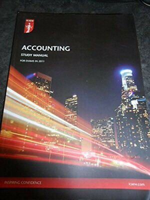 ICAEW Accounting Study Manual For Exams In 2011 By ICAEW Book The Cheap Fast • 14.99£