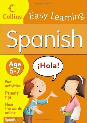 £5.99 • Buy Collins Easy Learning Spanish: Age 5� 7 By Collins BR Paperback Book The Cheap