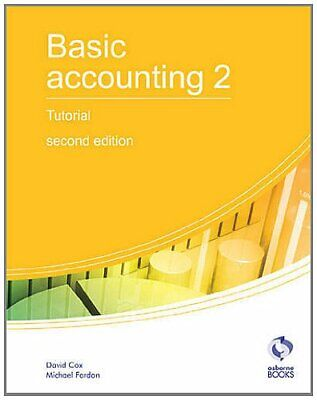 Basic Accounting 2 Tutorial: 2 (AAT Accounting -... By Fardon, Michael Paperback • 8.49£