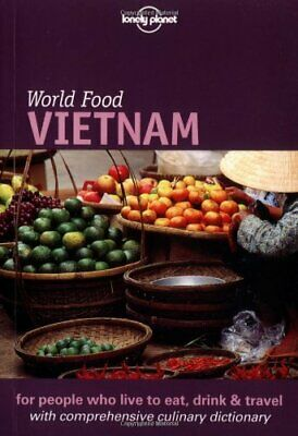 £3.59 • Buy Lonely Planet: World Food: Vietnam By Hoang, Tinh-My Paperback Book The Cheap