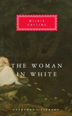 £5.99 • Buy The Woman In White (Everyman's Library Classics) By Collins, Wilkie Hardback The