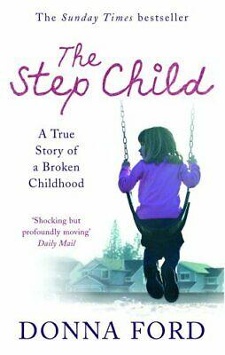 £3.59 • Buy The Step Child: A True Story Of A Broken Chi... By Watson-Brown, Linda Paperback