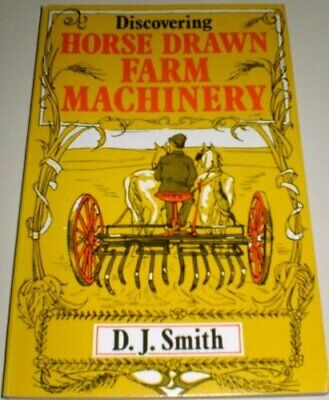 £5.49 • Buy Horse Drawn Farm Machinery (Discovering) By Smith, D.J. Paperback Book The Cheap