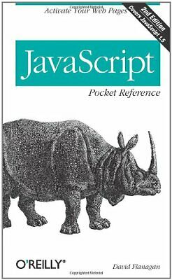 £3.49 • Buy JavaScript Pocket Reference By David Flanagan Paperback Book The Cheap Fast Free