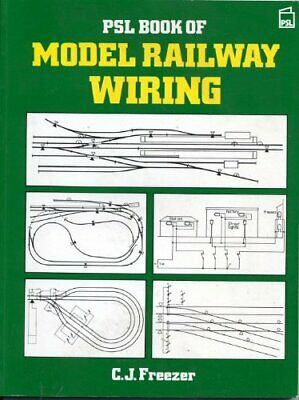 PSL Book Of Model Railway Wiring By Freezer, C.J. Paperback Book The Cheap Fast • 8.03£