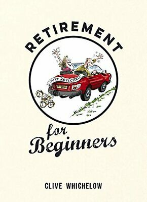 £3.99 • Buy Retirement For Beginners By Whichelow, Clive Book The Cheap Fast Free Post