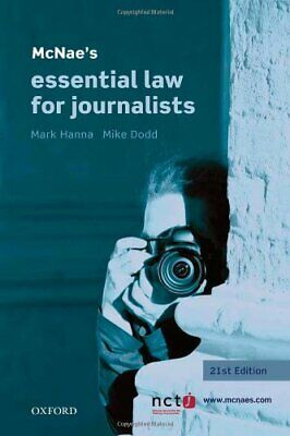 £5.09 • Buy McNae's Essential Law For Journalists By Mark Hanna 0199608695