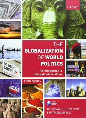 The Globalization Of World Politics: An Introduc... By Owens, Patricia Paperback • 6.49£
