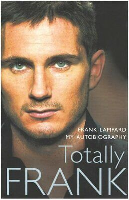 £4.99 • Buy Totally Frank: The Autobiography Of Frank Lampard By Lampard, Frank Book The
