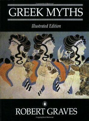 Greek Myths: Illustrated Edition By Graves, Robert Paperback Book The Cheap Fast • 14.99£