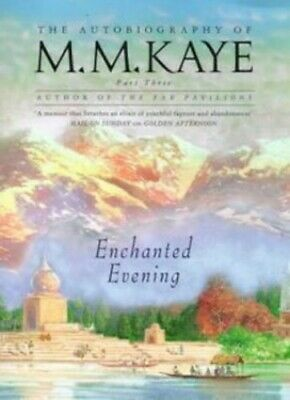 £8.99 • Buy Enchanted Evening: Being The Third Part Of 'Share Of Su... By Kaye, M M Hardback
