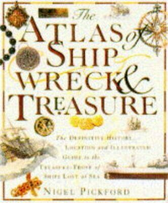 £5.99 • Buy Atlas Of Shipwreck And Treasure By Nigel Pickford Hardback Book The Cheap Fast